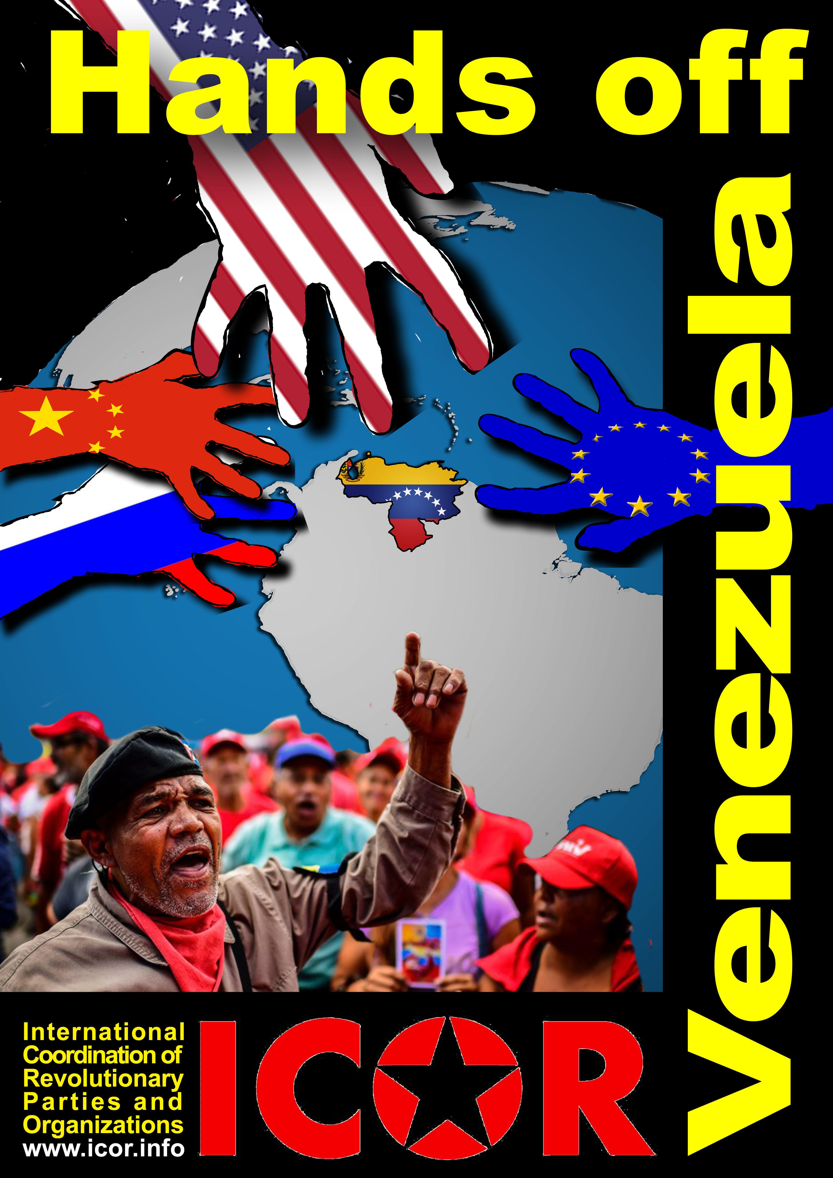 Ne touchez pas au Venezuela !  Participez le 16 mai 2019 – à la journée mondiale de solidarité de l'ICOR avec le peuple vénézuélien !