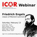 ICOR next Webinar: Friedrich Engels - classic of Marxism-Leninism